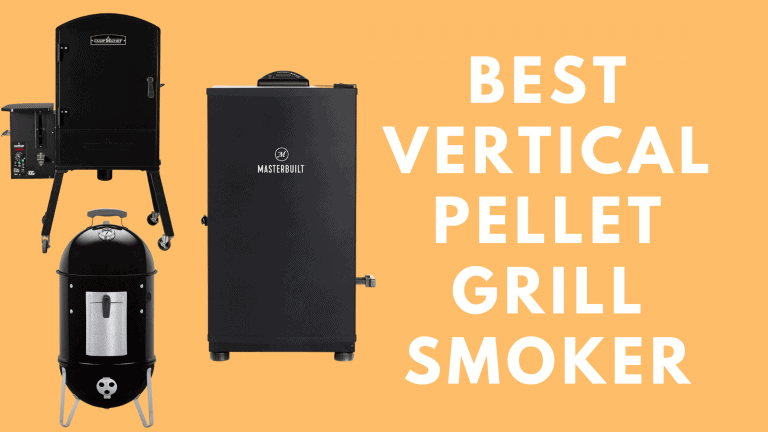 Best Vertical Pellet Grill Smoker Reviews 2021 | Top Picks