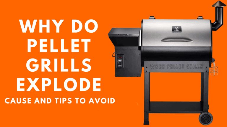 Why do pellet grills explode | Cause and Tips to Avoid