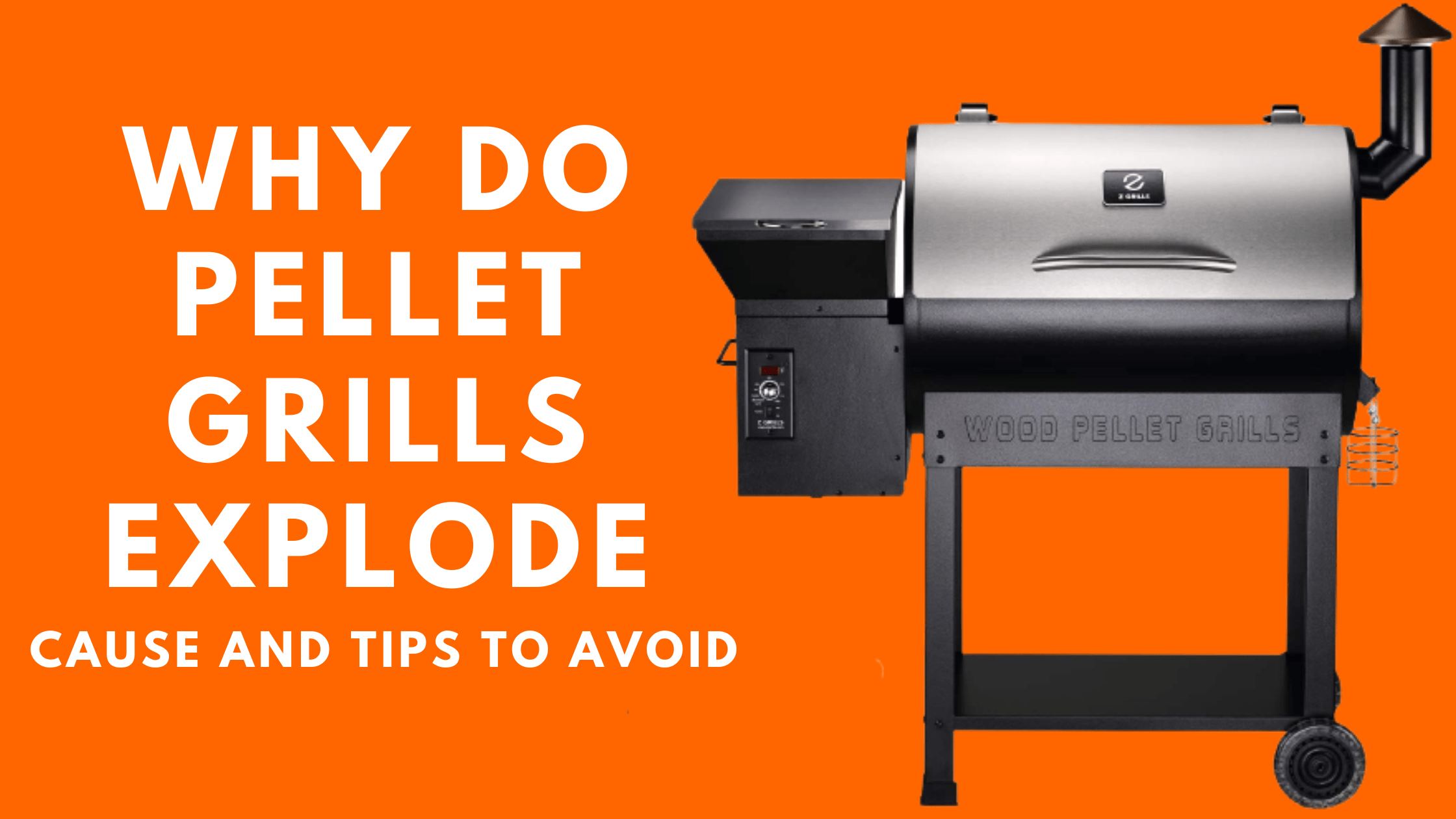 Why do pellet grills explode