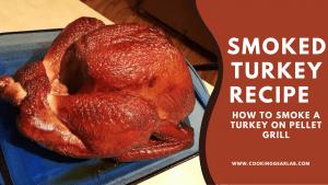 Smoked Turkey Recipe _ How to Smoke a Turkey on Pellet grill