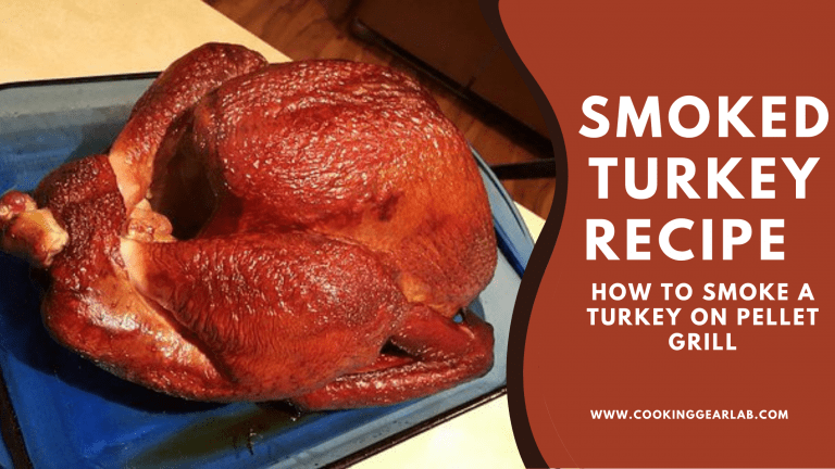 Smoked Turkey Recipe | How to Smoke a Turkey on Pellet grill