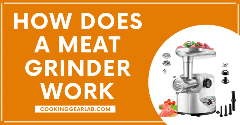 How does a Meat Grinder Work [Everything About Meat Grinder]