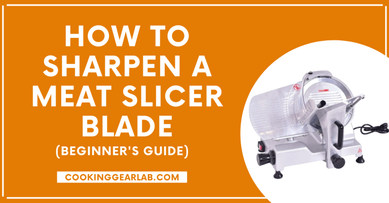 How to Sharpen a Meat Slicer Blade [Safest Way] – CGL
