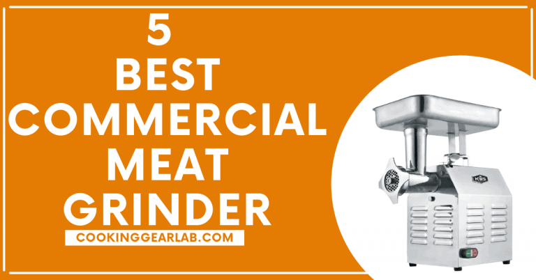 5 Best Commercial Meat Grinder 2021 [Expert's Choice] – CGL